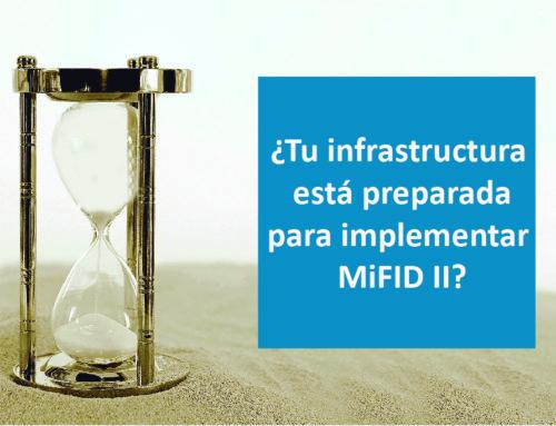 Llega MiDFID II el 3 de Enero, ¿Está tu empresa preparada?